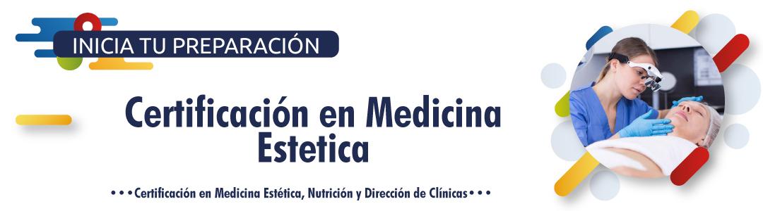 Certificación en Medicina Estética